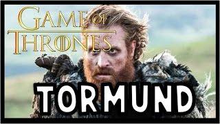 Tormund Giantsbane: Har!