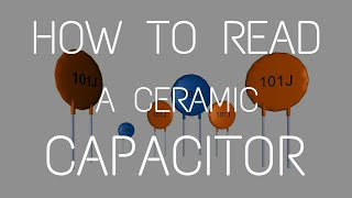 How to Read a ceramic Capacitor? - with example