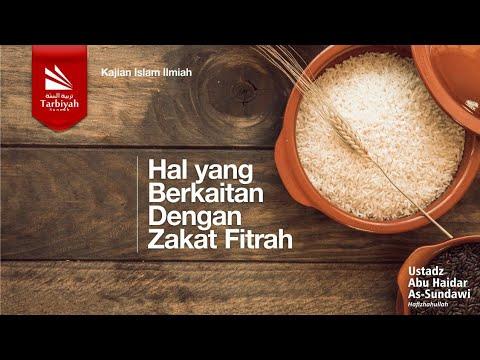 Hal Yang Berkaitan Dengan Zakat Fitrah | Ustadz Abu Haidar As-Sundawy