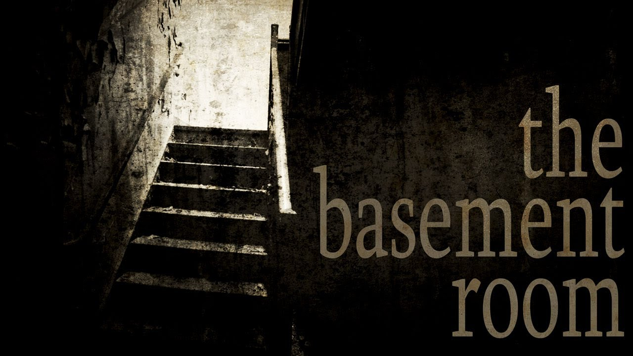 The basement room halloween scary stories creepypastas chilling tales for dark nights
