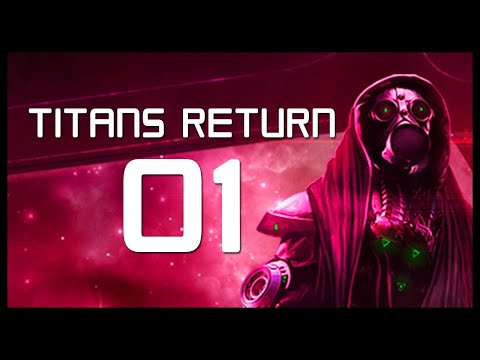 Titans Return DLC Gameplay Let's Play Part 1 (FIRST LOOK - Starpoint Gemini Warlords)