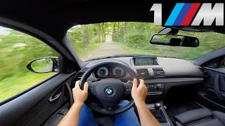 BMW 1M Coupe Test Drive POV Acceleration Sound
