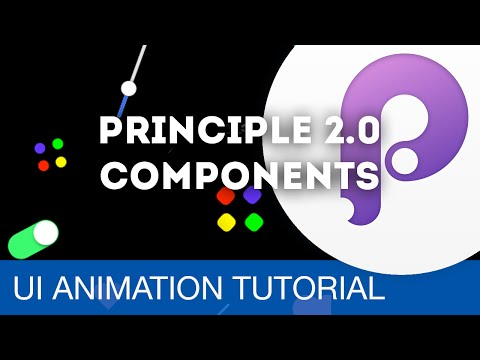 NEW Principle 2.0: Components Feature • UI/UX Animations with Principle & Sketch (Tutorial)