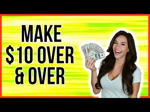How To Make $10 Over And Over Again Without Experience (STEP BY STEP)
