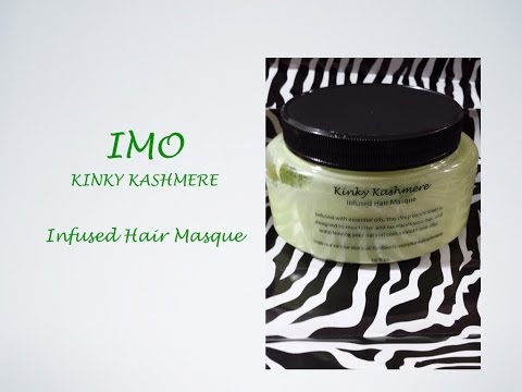 IMO: Kinky Kashmere ~ Infused Hair Masque