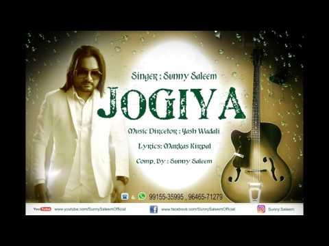 Jogiya || Full Audio Song || Sunny Saleem || Latest Punjabi Song 2016 || HD Audio