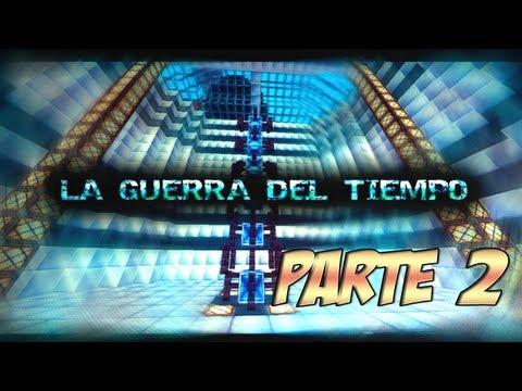 MINECRAFT: La Guerra del Tiempo [Parte 2] Aventura en Espa ñol