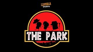 The Park - Cyanide & Happiness Shorts