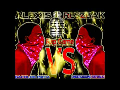 BACOLOD MAFIA RAP GAME  ALEXIS VS RESZBAK )