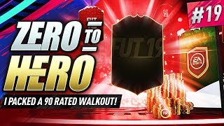 I PACKED A 90 RATED WALKOUT! FIFA 19 ZERO TO HERO