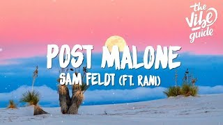Sam Feldt - Post Malone (Lyrics) ft. RANI