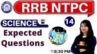 Class-14 ||#RRB NTPC || SCIENCE || By Amrita Ma'am|| Expected Questions