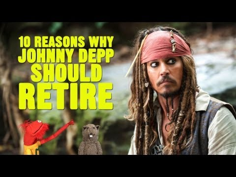 10 Reasons Why Johnny Depp Should Retire