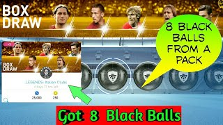 Got 8 Black Ball from LEGENDS: Italian Clubs Pack Opening PES 2019 MOBILE