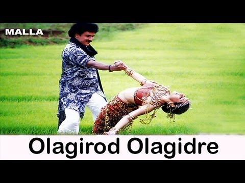 Olagirod Olagidre   Malla   Kannada Movie Songs video