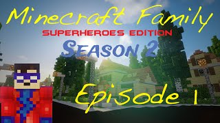 "Minecraft Family Superheroes Edition 2.0: Episode 1 - ""Zombie Neighbors?!"" (Minecraft Roleplay)"