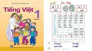 dạy bé học bảng chữ cái tiếng việt lớp 1| day be hoc bang chu cai tieng viet lop 1| Tập 1 Bài 27