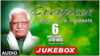 Evergreen Hits Of Dr C Ashwath | Dr C Ashwath Hit Songs | Kannada Folk Songs|Kannada Bhavageethegalu