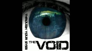 Watch Void Through Your Eyes video