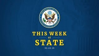 This Week at State: March 15, 2019