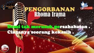 PENGORBANAN - Rhoma Irama Dangdut Karaoke