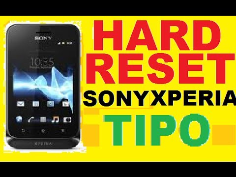 HOW TO HARD RESET WIPE DATA FACTORY RESET MANUAL RESET ON SONY XPERIA TIPO