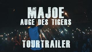 Majoe ✖️AUGE des TIGERS ✖️ [ TOURTRAILER ]
