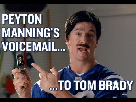 Peyton Manning's Voicemail to Tom Brady