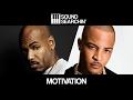 T.I. - Motivation Presets | Sound Searchin