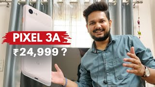 Pixel 3a Launch: Best Budget Pixel for India!