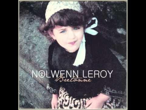 Nolwenn Leroy - Je Ne Serai Jamais Ta Parisienne