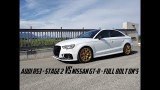 Audi RS3 - Stage 2 VS Nissan GT-R - Full Bolt On's Drag Race