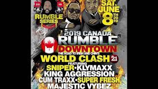 Canada Rumble 2019 Sound Clash 8 June 2019 Toronto Canada