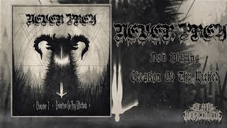 NEVER PREY - CHAPTER 1: CREATION OV THY WICKED [OFFICIAL STREAM] (2019) SW EXCLUSIVE