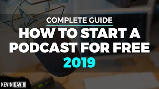 How To Start A Podcast For Free: Complete Guide