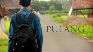 Download Lagu PULANG - Film Pendek / Short Films / Movie / Video Gratis STAFABAND