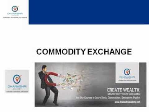 What is Commodity Exchange?