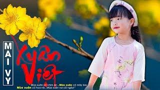 Xuân Việt - Thần đồng âm nhạc Bé Mai Vy - Nhạc Tết Thiếu Nhi - Nhạc Xuân Vui Nhộn 2018 Hay Nhất [HD]