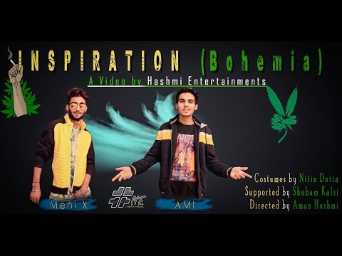 INSPIRATION (BOHEMIA) ll MENI X FEAT  AMI ll HASHMI ENTERTAINMENTS ll MUSIC VIDEO