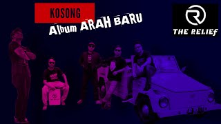 THE RELIEF - Kosong  Musik