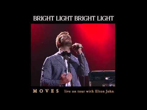 Bright Light Bright Light - Moves (live on tour supporting Elton John)