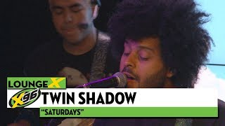 Twin Shadow 34 Saturdays 34 X96 Lounge X