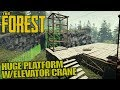 HUGE PLATFORM W ELEVATOR CRANE The Forest Let S Play Gameplay S14E07 mp3