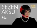Sezen Aksu - Köz (Official Audio) mp3 indir