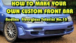 How to Make a Custom Front Car Bumper