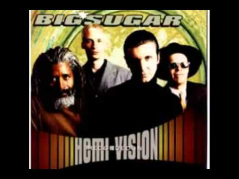 Big Sugar - Digging A Hole In My Heart