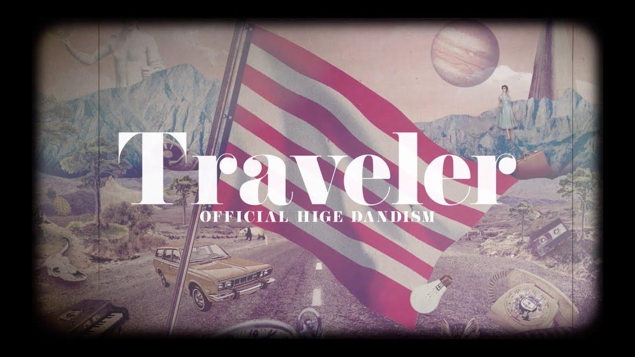 Official髭男dism - 全曲ダイジェスト試聴音源を公開 メジャー1stアルバム 新譜「Traveler」2019年10月9日発売予定 thm Music info Clip