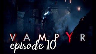 Vampyr - All Cutscenes The Movie [Game Movie] Episode 10