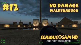 Serious Sam HD: TFE прохождение игры - Уровень 12: Карнак (All Secrets + No Damage)