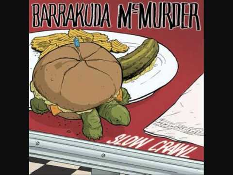 Barrakuda McMurder - &quot;Prelude To Some Bullshit&quot;